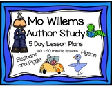 Mo Willems Elephant, Piggie, and Pigeon 5 Day Lesson Plans