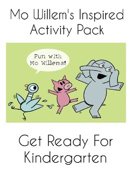 Mo Willems Inspired Activity Pack For Pre-K and Kindergarten