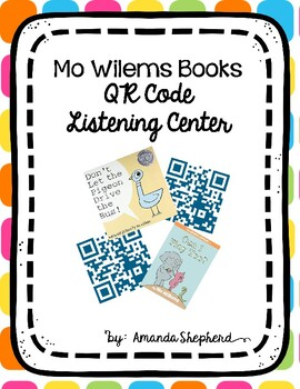 Mo Willems QR Code Listening Center