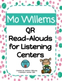 Mo Willems QR Read-Alouds (Listening Center)