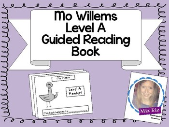Mo Willems Themed Guided Reading Level A Book!