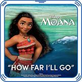 Moana - How Far I'll Go - 4 Day Lesson Plan; Google Classroom Ready