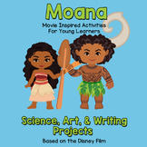 Moana Movie Activities - Science, Art, Writing, Polynesian Culture