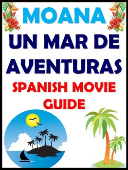 Moana Spanish Movie Guide - Moana: Un Mar de Aventuras