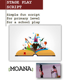 Moana Script Simplified for Primary School or ESL/EFL Stage Play
