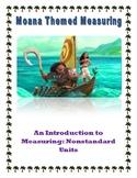 Moana Themed Measuring: Nonstandard Measuring