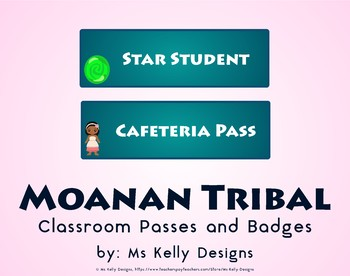 Moana n Tribal Classroom Passes and Badges