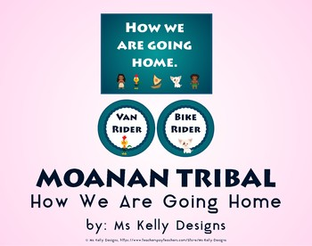 Moana n Tribal How We Are Getting Home System