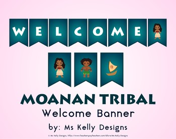 Moana n Tribal Welcome Banner for Classroom
