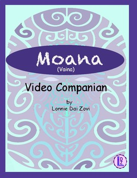 Moana (or Vaiana in Spain) - Educational Video Companion