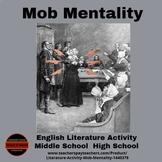 Literature Activity - Mob Mentality