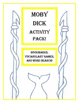 End of Year Moby Dick Activity Pack! Bookmarks, Vocab Games and More!