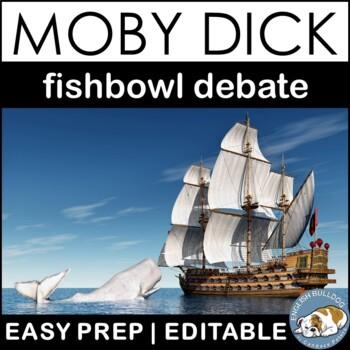 Moby Dick Fishbowl Debate