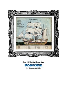 Moby-Dick: Over 100 Nautical Terms Defined! Great Way to Promote Understanding!