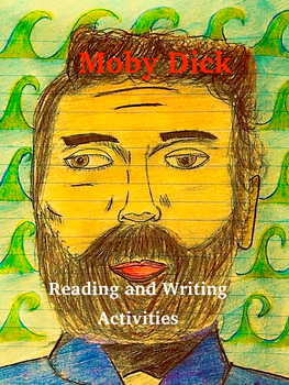 Moby Dick Reading and Writing Activities