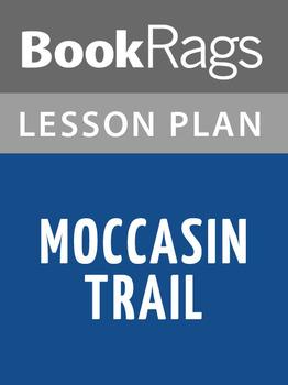 Moccasin Trail Lesson Plans