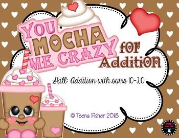 Mocha Me Crazy for Additon to 20 Valentine's Day File Folder Game Math Center