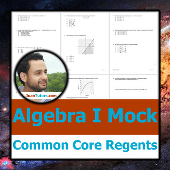 Mock Algebra I Common Core Regents - by a math specialist, excellent quality