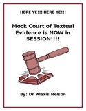Mock Court of Textual Evidence