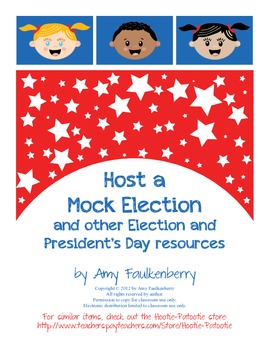 Mock Election, Debate and President's Day Resources for 1st, 2nd and 3rd Grade
