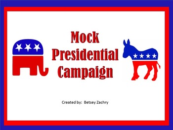 Mock Presidential Campaign and Election
