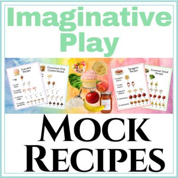 Mock Recipes for Imaginative Pretend Play