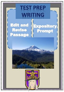Test Prep: Edit/Revise and Expository Prompt: Seattle Adventures