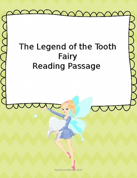 Test Prep Reading Passage: Legend of the Tooth Fairy