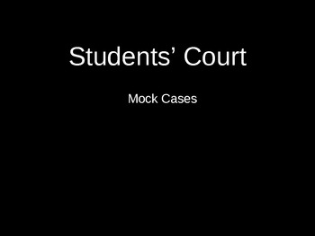 Mock Trial Cases Group Activity