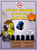 Mock Trial: Did the principal violate the students 4th amendment rights?