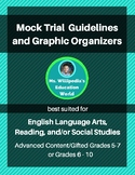 Mock Trial Guidelines and Graphic Organizers