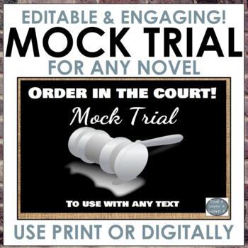Mock Trial for any text! Grades 6-8 ELA, Editable