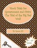 Mock Trials for Government and Civics Classes: The Trial of the Big Bad Wolf