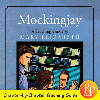 Mocking Jay by Suzanne Collins: Literature Teacher Guide