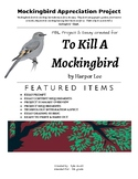 "Mockingbird Appreciation PBL Project for Harper Lee's ""To Kill A Mockingbird"""