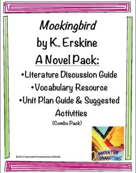 Mockingbird by K. Erskine: COMBO NOVEL PACK (lit, vocab, unit plan)
