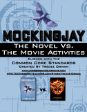 Mockingjay Book vs. Movie Activities - Common Core