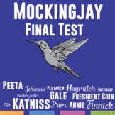 Mockingjay Final Test: Multiple Question Format