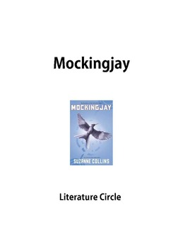 Mockingjay Literature Circle with Common Core Standards