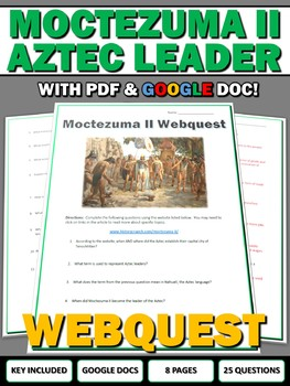 Moctezuma II (Aztec) - Webquest with Key (Google Doc Included)