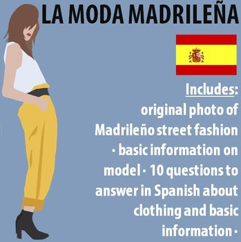 Spanish 1 - Moda Madrilena (Madrid Fashion) - Original Photo and Questions