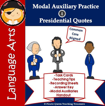 Modal Auxiliary Practice – Presidential Quotes/CCSS Aligned