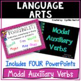 Modal Auxiliary Verbs!