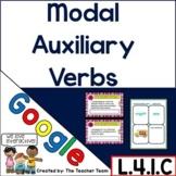 Modal Auxiliary Verbs | Google Classroom Activities L.4.1.C