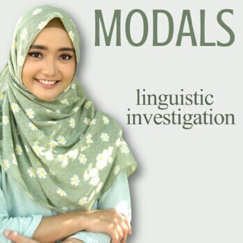 Modals:  Linguistic Investigation for Meaning