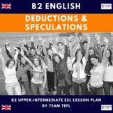 Modals - Deduction and Speculation B2 Upper-Intermediate Lesson Plan For ESL