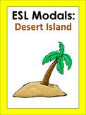 Modals: Desert Island