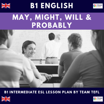 Modals - May, Might, Will, Probably B1 Intermediate Lesson