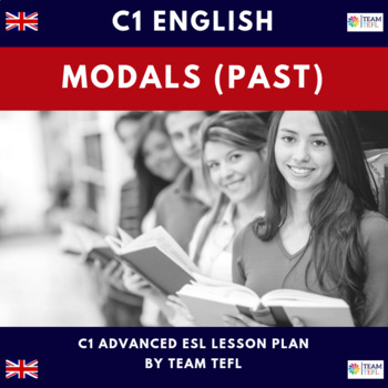 Modals - Past C1 Advanced Lesson Plan For ESL