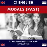 Modals - Past C1 Advanced Lesson Plan For ESL
